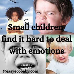 small children find it hard to cope with emotions