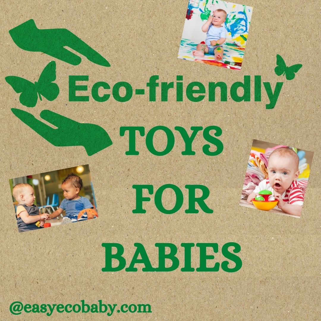 Eco Friendly Toys for Babies