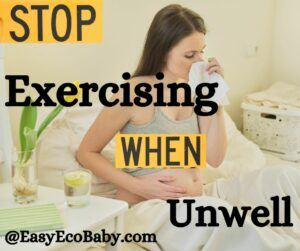 Stop exercising when unwell