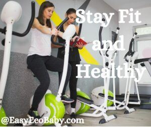 Stay Fit and Healthy
